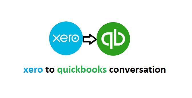 Xero to Quickbooks Conversion